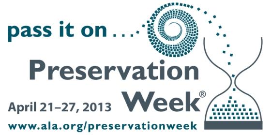 Preservation week!